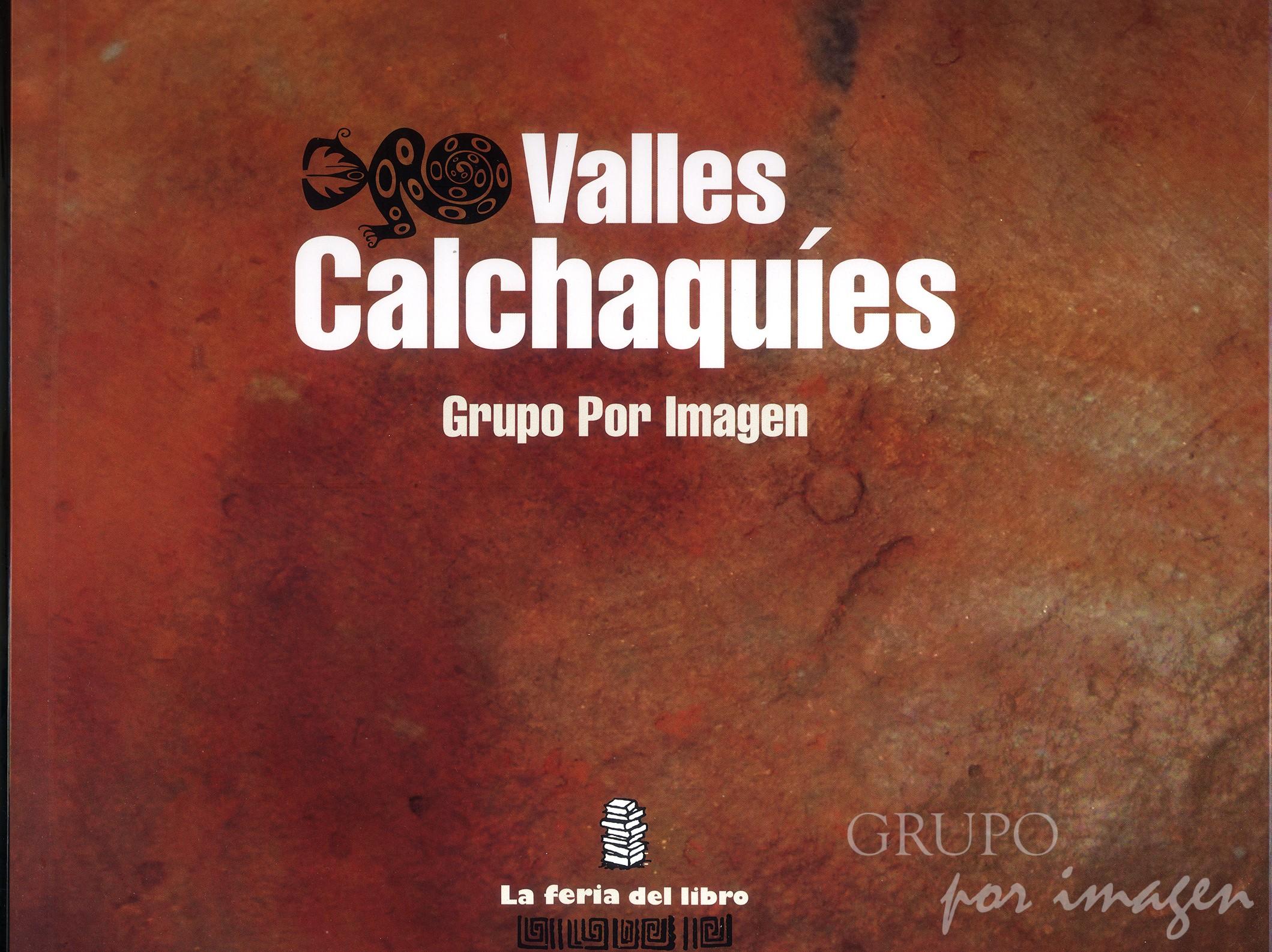 """Preparación del Libro """"Valles Calchaquíes"""""""