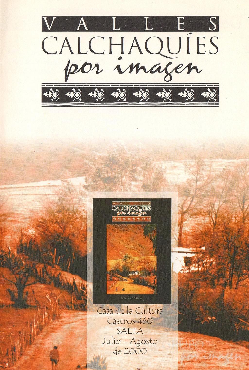 """Valles Calchaquíes Por Imagen"""